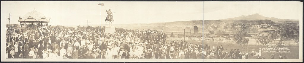 """Newman, Almeron, Copyright Claimant, Newman, Almeron, photographer. """"On the Old Santa Fe Trail, 1822 to 1879""""; dedication of Kit Carson Park & unveiling of the Kit Carson Statue, Trinidad, Colo., June 1, '13. Colorado Trinidad United States, 1913. June 1. Photograph. Retrieved from the Library of Congress."""